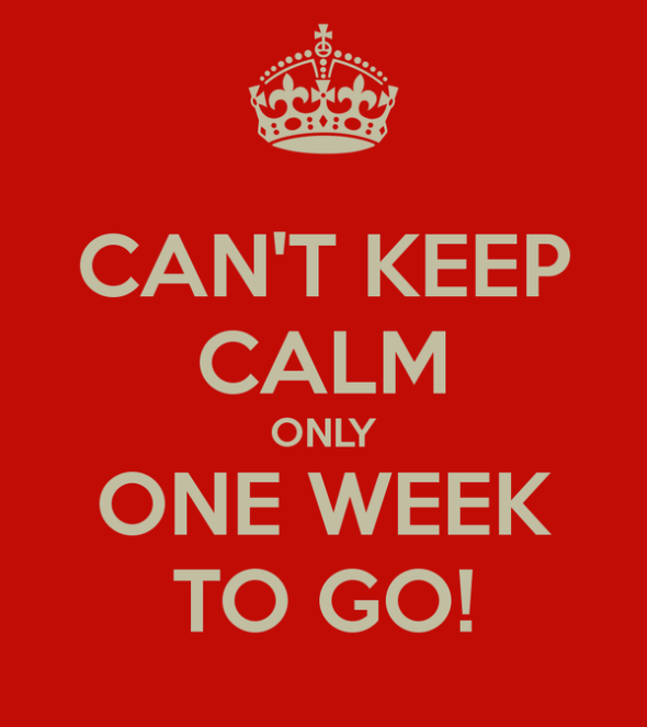 can-t-keep-calm-only-one-week-to-go