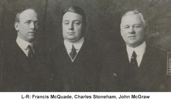 Frank McQuade - Charles Stoneham - John McGraw